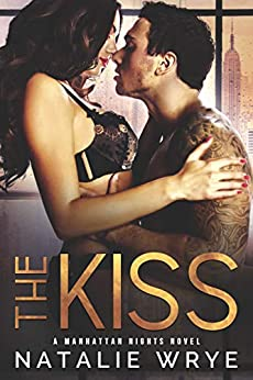 The Kiss by Natalie Wrye