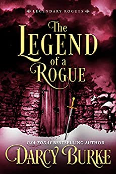 The Legend of a Rogue by Darcy Burke