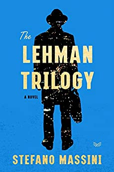 The Lehman Trilogy by Stefano Massini
