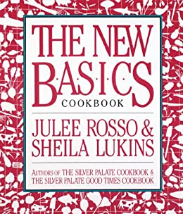 The New Basics Cookbook by Sheila Lukins