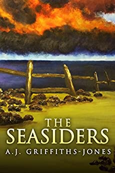 The Seasiders by A.J. Griffiths-Jones