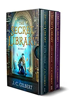 The Secret Library by J. C. Gilbert
