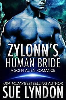 Zylonn's Human Bride by Sue Lyndon