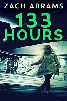 133 Hours by Zach Abrams