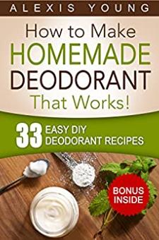 33 Easy DIY Deodorant Recipes