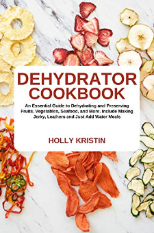 Dehydrator Cookbook