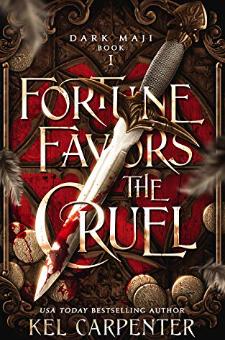 Fortune Favors the Cruel