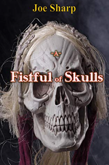 A Fistful of skulls