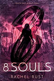 8 Souls by Rachel Rust