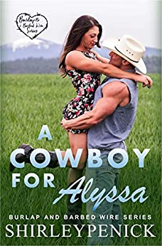 A Cowboy for Alyssa by Shirley Penick