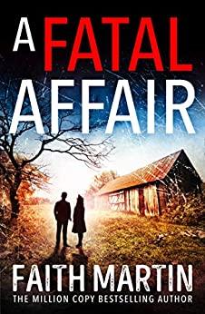 A Fatal Affair by Faith Martin