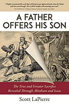 A Father Offers His Son by Scott LaPierre