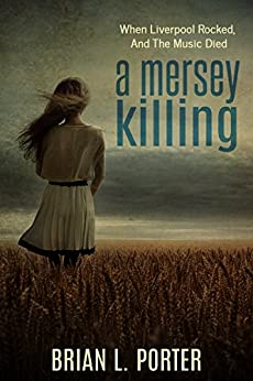 A Mersey Killing by Brian L. Porter