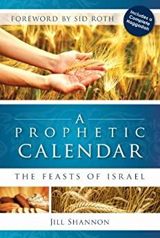 A Prophetic Calendar by Jill Shannon