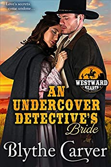 An Undercover Detective's Bride by Blythe Carver