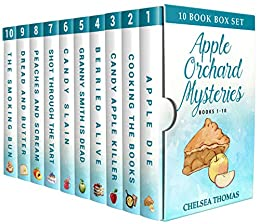 Apple Orchard Mysteries by Chelsea Thomas