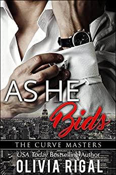 As He Bids by Olivia Rigal