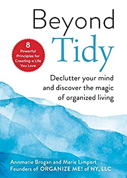 Beyond Tidy by Marie Limpert
