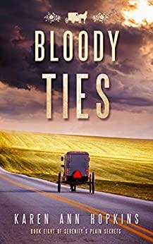 Bloody Ties by Karen Ann Hopkins