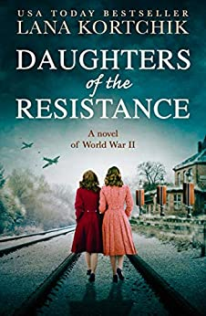 Daughters of the Resistance by Lana Kortchik