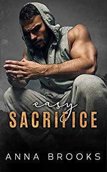 Easy Sacrifice by Anna Brooks