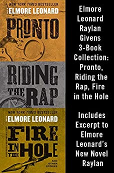 Elmore Leonard Raylan Givens 3-Book Collection by Elmore Leonard
