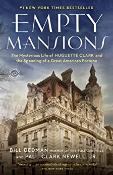 Empty Mansions by Bill Dedman