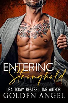 Entering Stronghold (Boxed Set) by Golden Angel