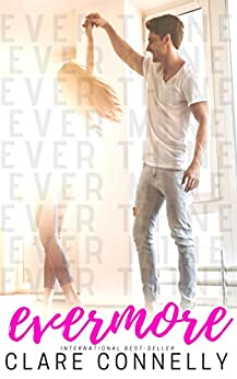 Evermore (Boxed Set) by Clare Connelly
