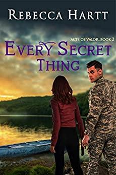 Every Secret Thing by Rebecca Hartt