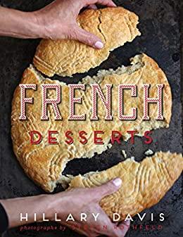 French Desserts by Hillary Davis