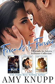 Friends to Forever (Boxed Set) by Amy Knupp