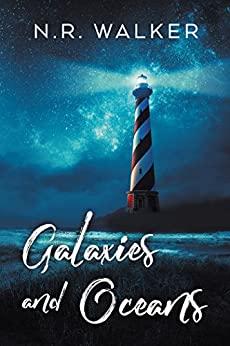 Galaxies and Oceans by N.R. Walker