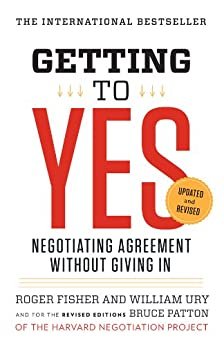Getting to Yes by William Ury