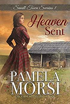 Heaven Sent by Pamela Morsi
