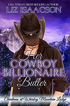 Her Cowboy Billionaire Butler