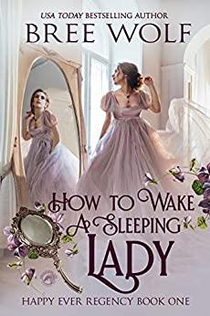 How to Wake a Sleeping Lady