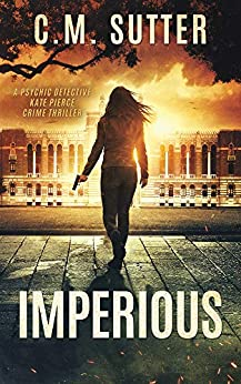 Imperious by C.M. Sutter