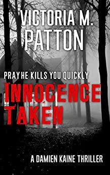 Innocence Taken by Victoria M. Patton