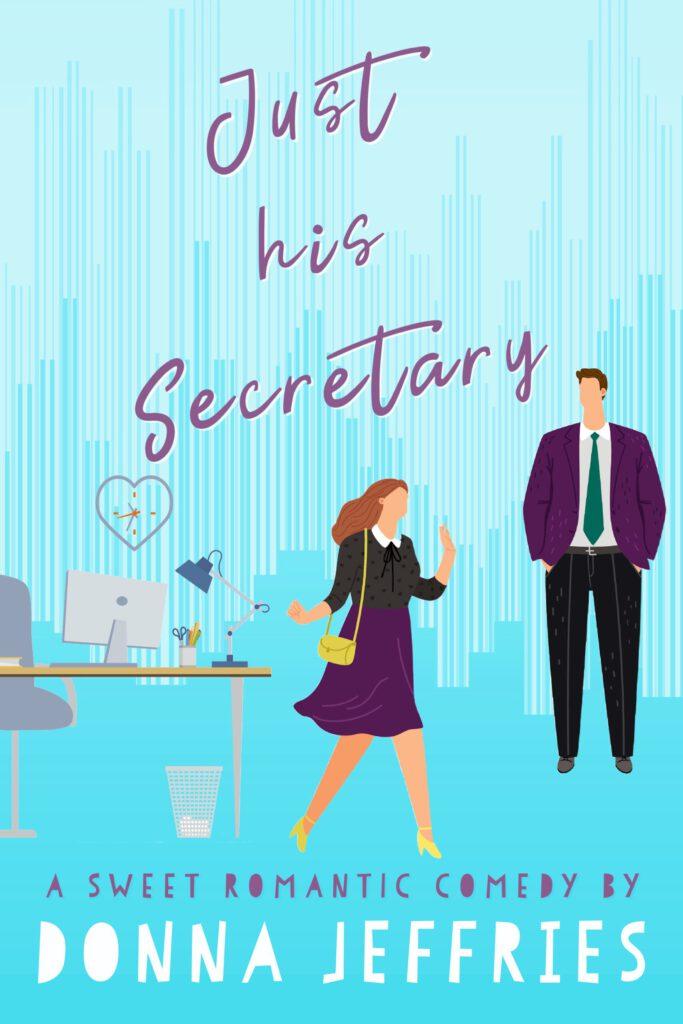 Just His Secretary