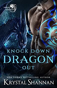 Knock Down Dragon Out by Krystal Shannan