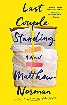 Last Couple Standing by Matthew Norman