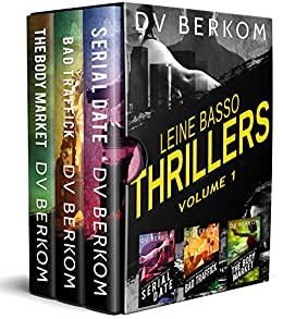 Leine Basso Thrillers by D.V. Berkom