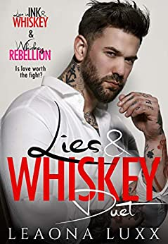 Lies & Whiskey Duet by Leaona Luxx