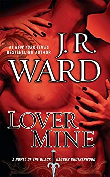 Lover Mine by J. R. Ward