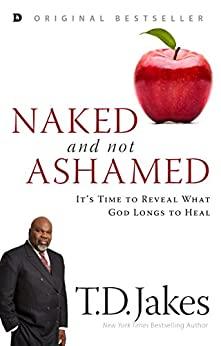 Naked and Not Ashamed