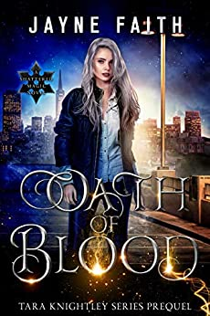 Oath of Blood by Jayne Faith