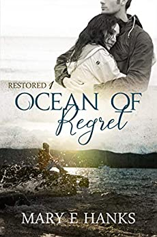 Ocean of Regret by Mary E. Hanks