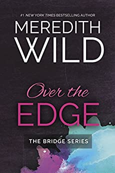 Over the Edge by Meredith Wild