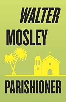 Parishioner by Walter Mosley